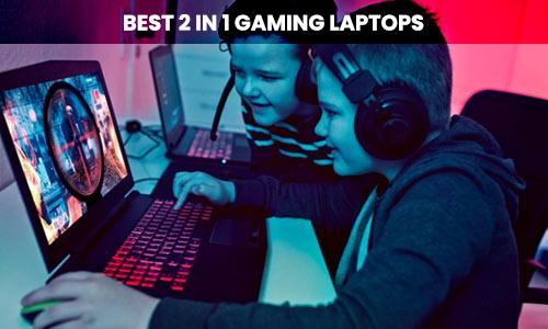 best-2-in-1-gaming-laptops