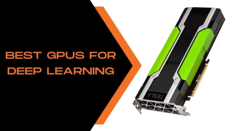 Best GPUs For Deep Learning