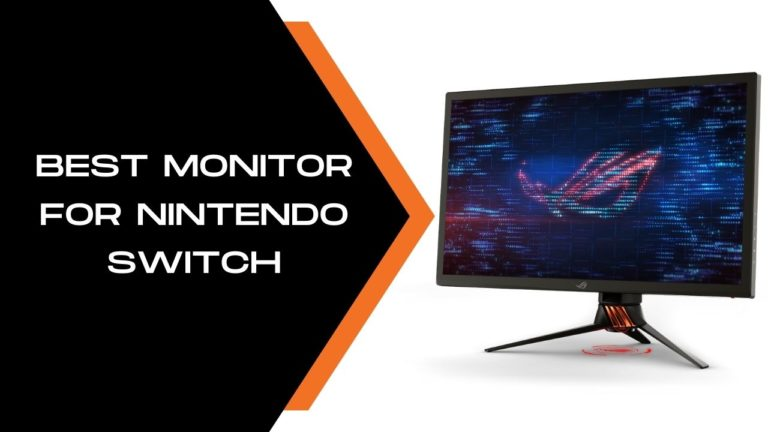 Best Monitor for Nintendo Switch