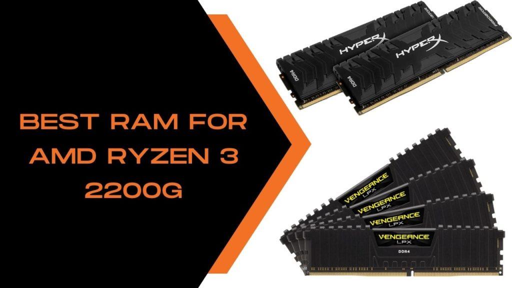 Best Ram for AMD Ryzen 3 2200g