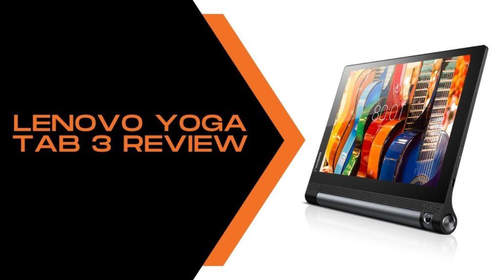 Lenovo Yoga Tab 3 Review
