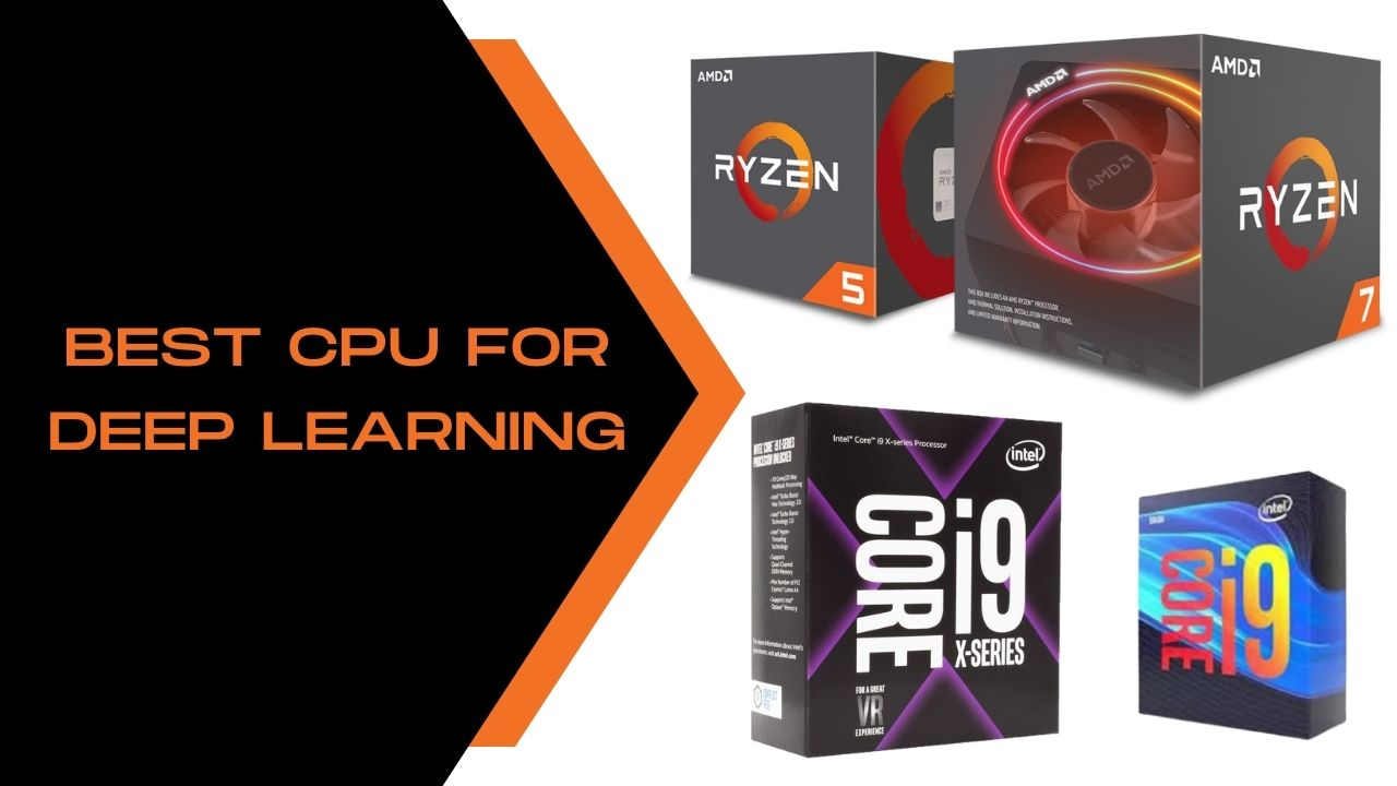 Best CPU for Deep Learning