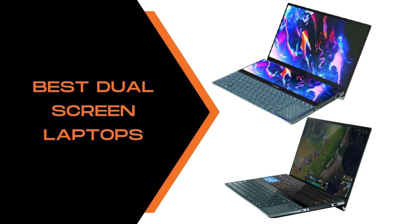 Best Dual Screen Laptops