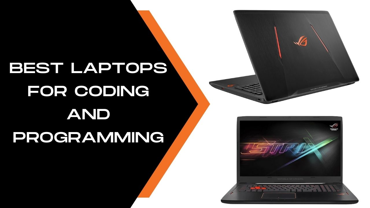 Best laptops For Coding and Programming